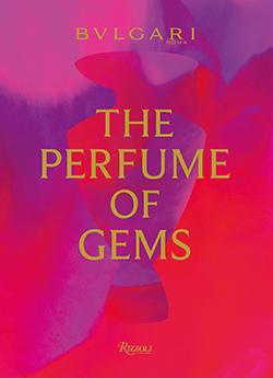 The Perfume of Gems