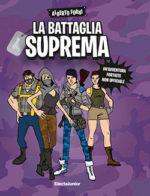 La Battaglia Suprema