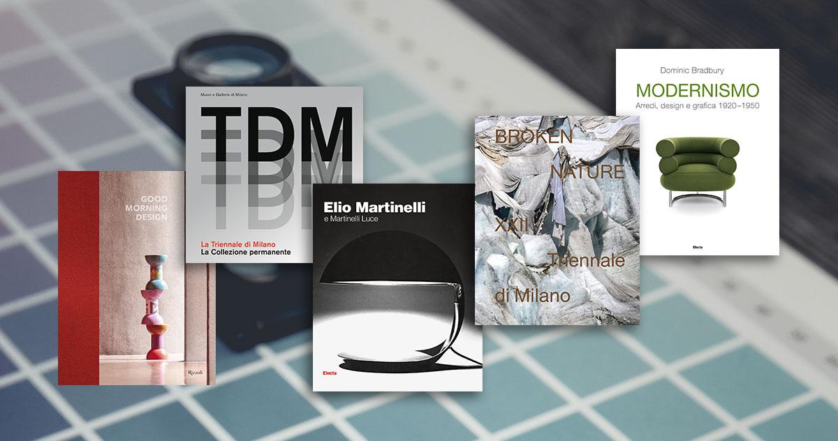 Scopri i nostri nuovi libri che raccontano il design
