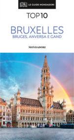 Bruxelles Bruges Anversa e Gand