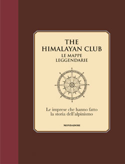 The Himalayan Club. Le mappe leggendarie