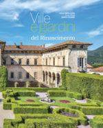 Ville e giardini del Rinascimento