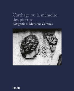 Carthage ou la mémoire des pierres