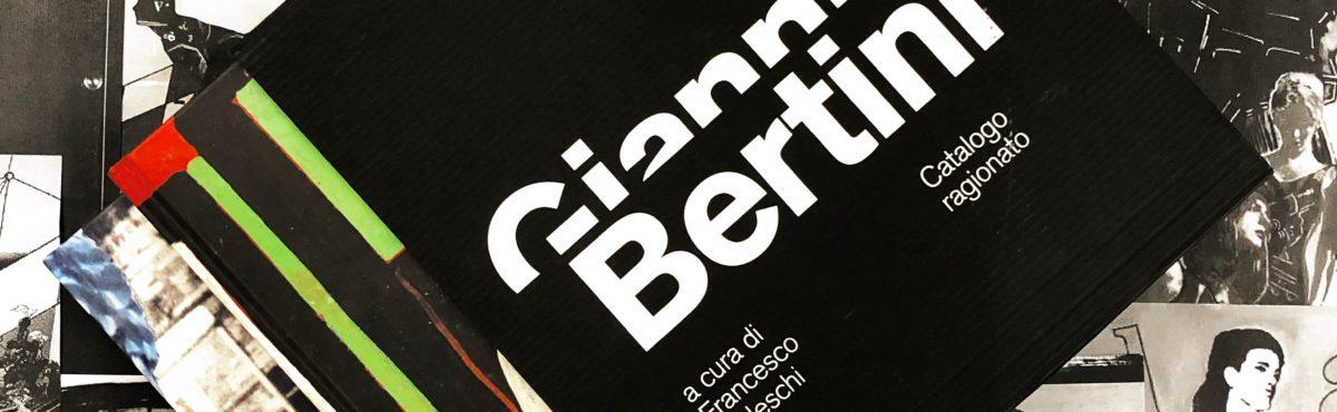 Dal 18 maggio in libreria il catalogo ragionato di Gianni Bertini