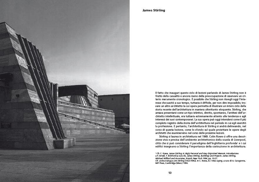 Inquietudine teorica e strategia progettuale nell'opera di otto architetti contemporanei