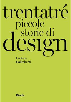 Trentatré piccole storie di design