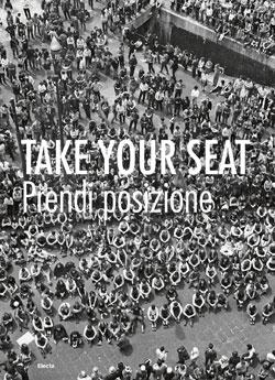 Take Your Seat / Prendi posizione